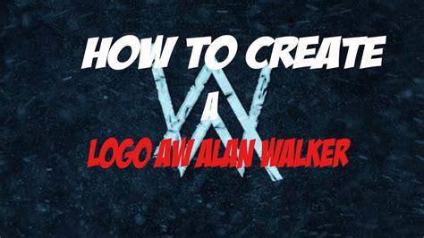 alan walker youtube logo cara membuat logo aw alan walker di android youtube