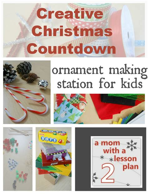 Home Made Christmas Decorations For Kids by Home Made Christmas Decorations Ornament Making Station