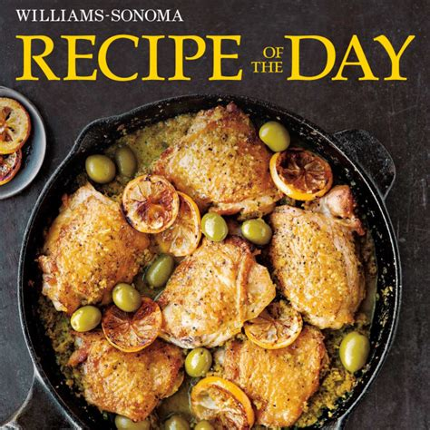 Pdf Soup Day Williams Sonoma Recipes Every by The Williams Sonoma Recipe Of The Day App Has Arrived