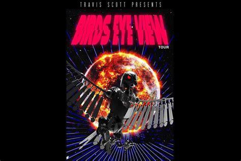 travis scott birds in the travis scott announces quot birds eye view quot phase 1 tour dates