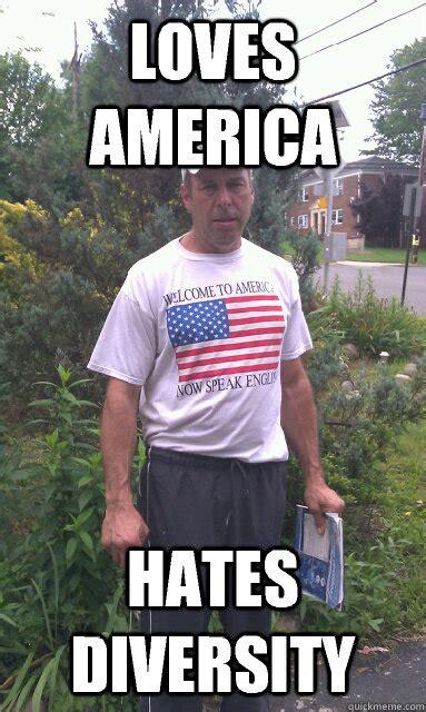 Funny Patriotic Memes - loves america hates diversity patriotic asshole quickmeme