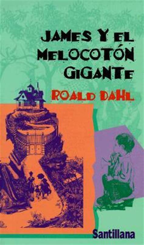 james y el melocoton gigante roald dahl 9788420435244