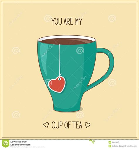My Cup Of Tea you are my cup of tea stock vector image 63821417