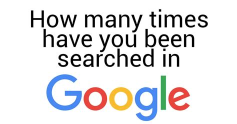How Many Times Search How Many Times You Been Searched In Kevera