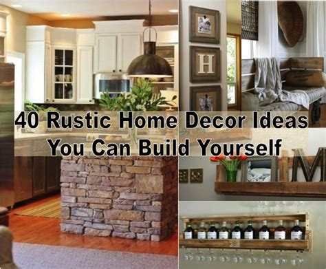 rustic decorations for home 40 diy rustic home decor ideas our daily ideas