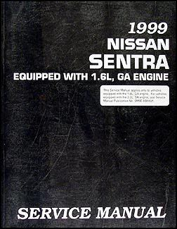 car engine repair manual 1999 nissan sentra on board diagnostic system 1999 nissan 1 6l sentra repair shop manual original