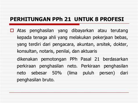 perhitungan pajak pph 21 untuk jasa tenaga ahli mulai natal kristiono hukum pajak materi pph 21 dan 26 new