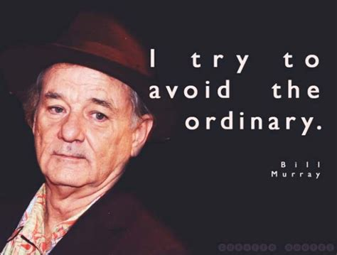 bill murray quotes bill murray funny quotes quotesgram