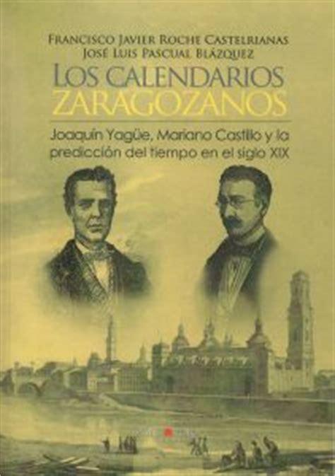 Calendario Zaragozano 2016 Gratis El Calendario Zaragozano Meteoblog De Torredelco