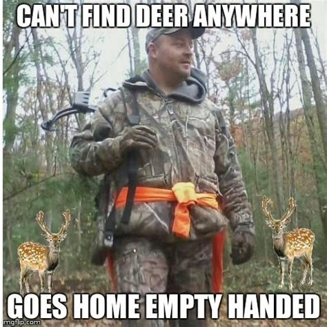 Deer Hunting Meme - pin by deer hunters on funny deer hunting meme pinterest