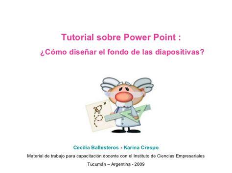 tutorial uso powerpoint tutorial power point dise 241 ar fondo de diapositivas