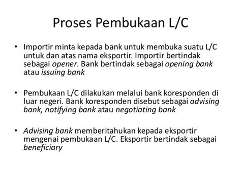 Bank Yang Menerbitkan Letter Of Credit Disebut prosedur ekspor dengan letter of credit l c materi
