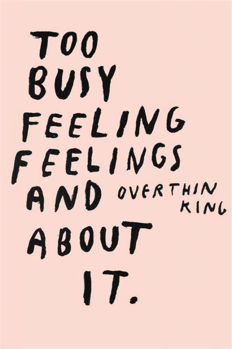 Feeling Quotes Quotes About Thoughts And Feelings Quotesgram