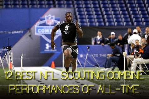 most bench press nfl combine top 10 fastest nfl combine 40 times all time