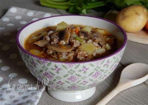 come cucinare la zuppa di farro zuppa di farro funghi e patate