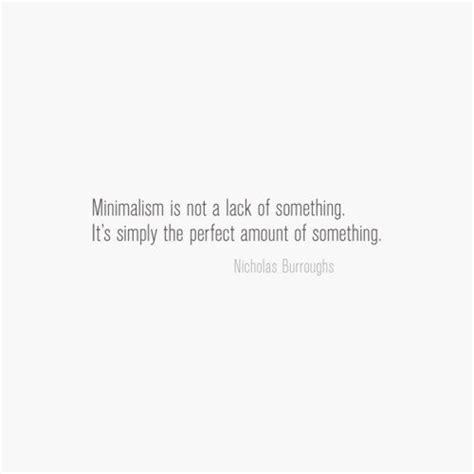 what is minimalism minimalist quotes quotesgram