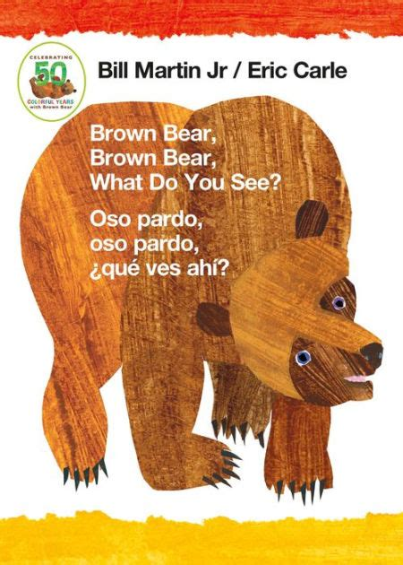 libro brown bear brown bear brown bear brown bear what do you see oso pardo oso pardo que ves ahi bilingual board