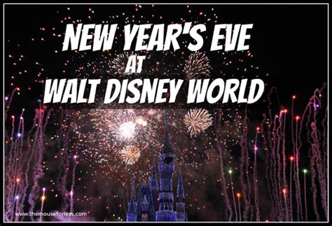 new years in disney world 2015 new year s events at the walt disney world resort