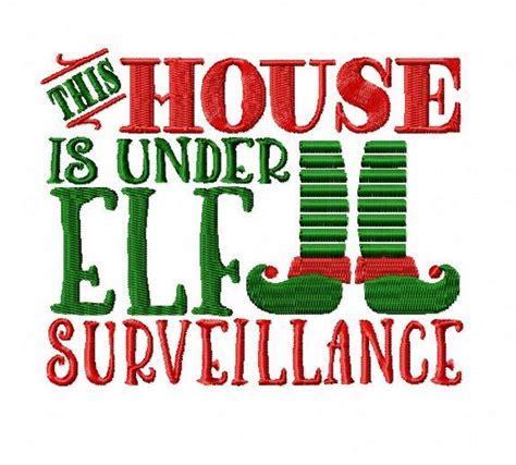 printable elf surveillance sign elf surveillance embroidery design 3szs elf