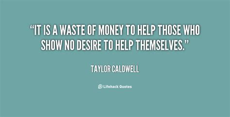 Ia My Mba A Waste Of Money by Caldwell Quotes Quotesgram