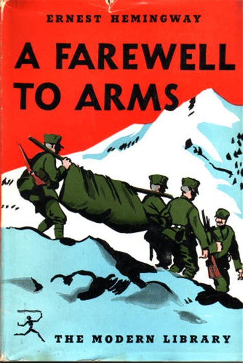 Pertempuran Penghabisan A Farewell To Arms Ernest Hemingway third river bank a way back home ernest hemingway