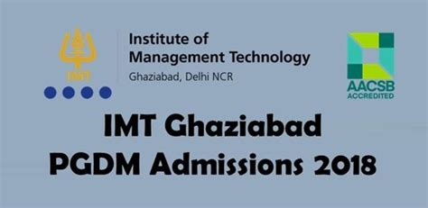 Imt Ghaziabad Mba Admission 2017 by Imt Ghaziabad Opens Pgdm Admissions 2018