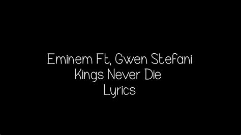 eminem kings never die lyrics eminem ft gwen stefani kings never die lyrics youtube