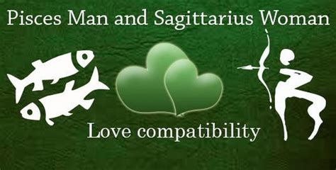 pisces man and sagittarius woman love compatibility