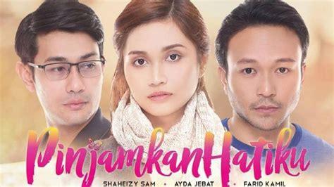 film malaysia pinjamkan hatiku pinjamkan hatiku 2017 trakt tv