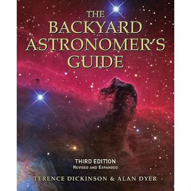 backyard astronomy the backyard astronomer s guide the compleat naturalist