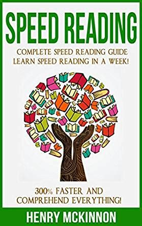 speed reading a complete guide for beginners easy tips to increase your reading speed increase productivity and improve memory books speed reading complete speed reading guide