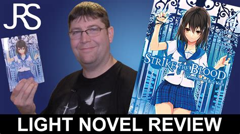 strike the blood vol 8 light novel the tyrant and the fool books strike the blood volume 4 light novel review justus r