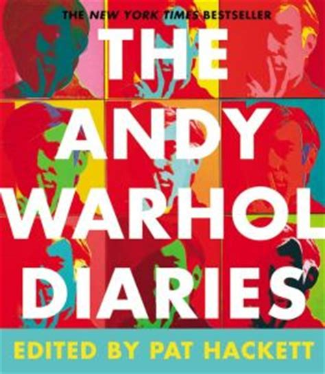 the andy warhol diaries 0141193077 the andy warhol diaries by andy warhol 9781455561452 hardcover barnes noble