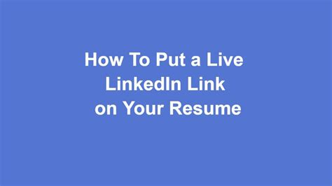 how to put a live linkedin link on your resume 38