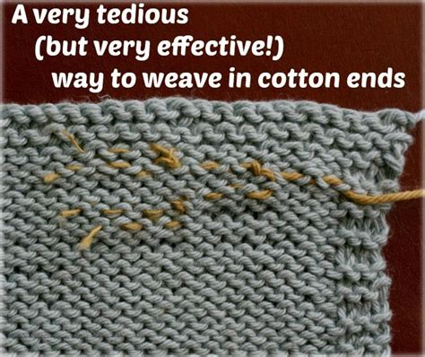 weaving in ends as you knit when you to weaving in cotton yarn ends