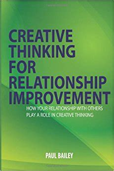 and they play in relationships books creative thinking for relationship improvement how your