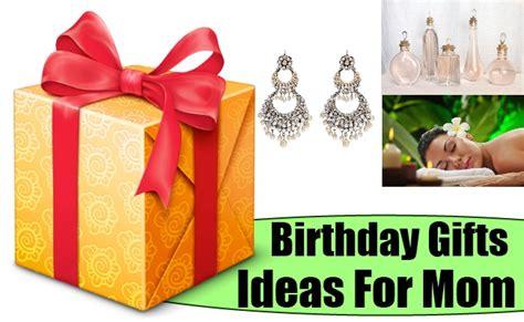 gift ideas for mom birthday four birthday gifts ideas for mom birthday present ideas