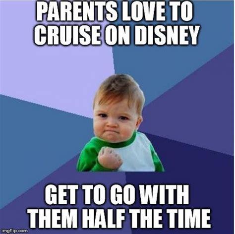 Cruise Meme - 17 best images about disney cruising on pinterest cruise