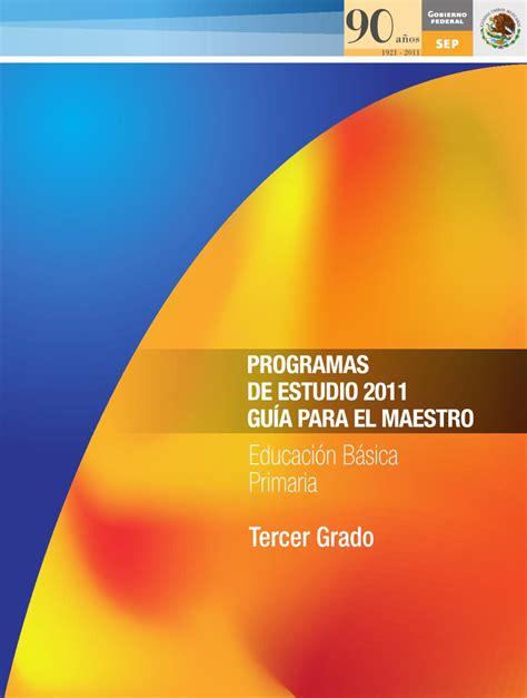 programa de tercer grado de primaria 2015 pdf rentmexru gu 237 a para el maestro educaci 243 n b 225 sica primaria tercer