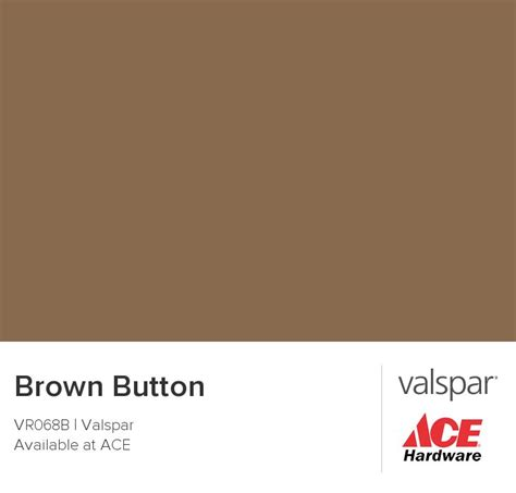 brown button from valspar paints