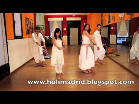tutorial dance bollywood holimadrid2012 quot tutorial chann ke mohalla step by step