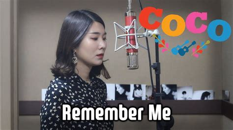 coco ost remember me remember me 기억해줘 quot coco ost quot vocal cover by heojeeyoung
