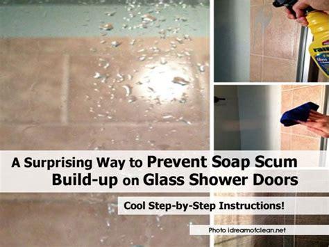 Soap Scum On Glass Shower Doors Prevent Soap Scum Idreamofclean Net Cleaning