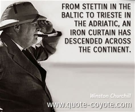 who said an iron curtain has descended across the continent winston churchill quotes quote coyote page 4