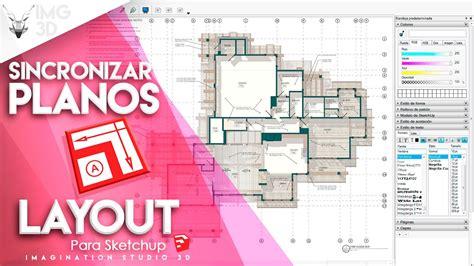 que es layout sketchup escalar planos en layout para sketchup sincronizado