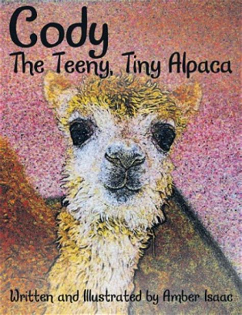 the alpaca books the teeny tiny alpaca book written by isaac