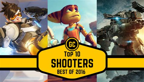best person shooter best of 2016 top 10 shooters person shooters