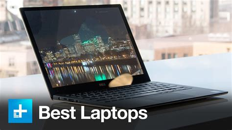 best laptop for the best laptops you can buy for 2017