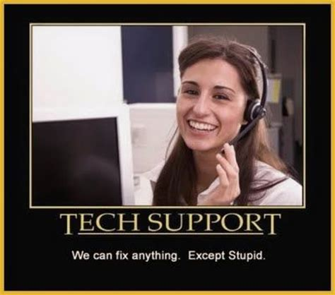 It Support Meme - best 25 tech support ideas on pinterest
