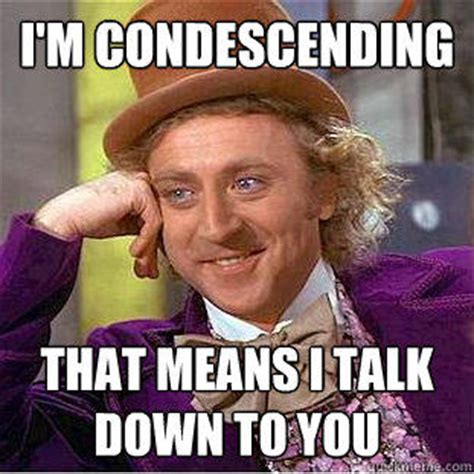 Funny Willy Wonka Memes - lazy lacquerista meme week condescending wonka
